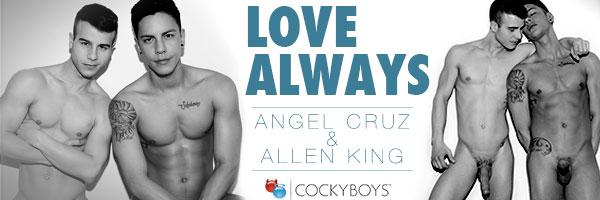 Angel Cruz & Allen King in Love Always at CockyBoys
