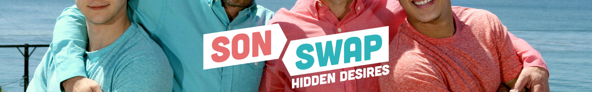 Men Series: Son Swap Hidden Desires