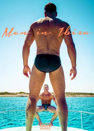 Men in Ibiza Part 2