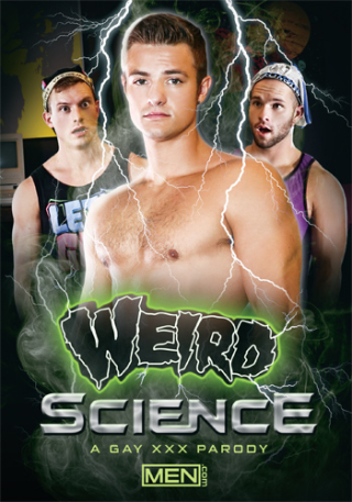Weird Science : A Gay XXX Parody