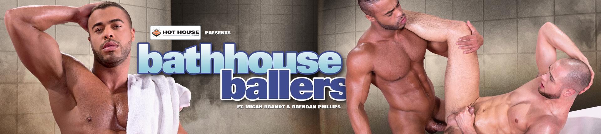 Bathhouse_ballers