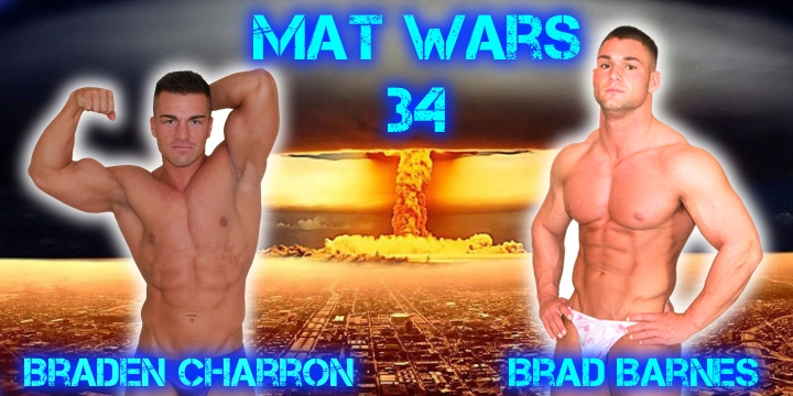 Mat Wars 34 Braden Charron vs Brad Barnes