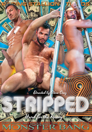 Raging Stallion Studios: Stripped 2: Hard For The Money