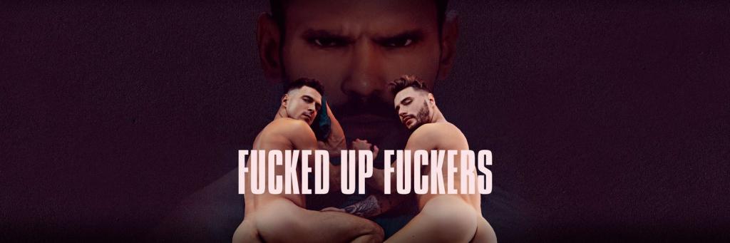 Fucked Up Fuckers