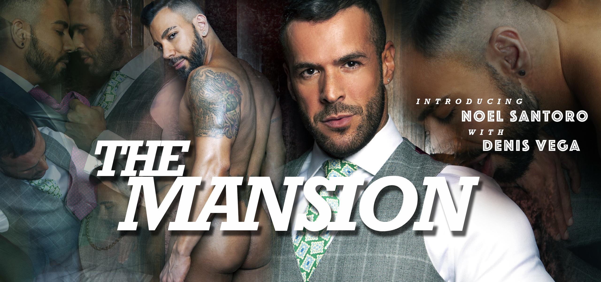 Men at Play The Mansion Starring Denis Vega and Noel Santoro
