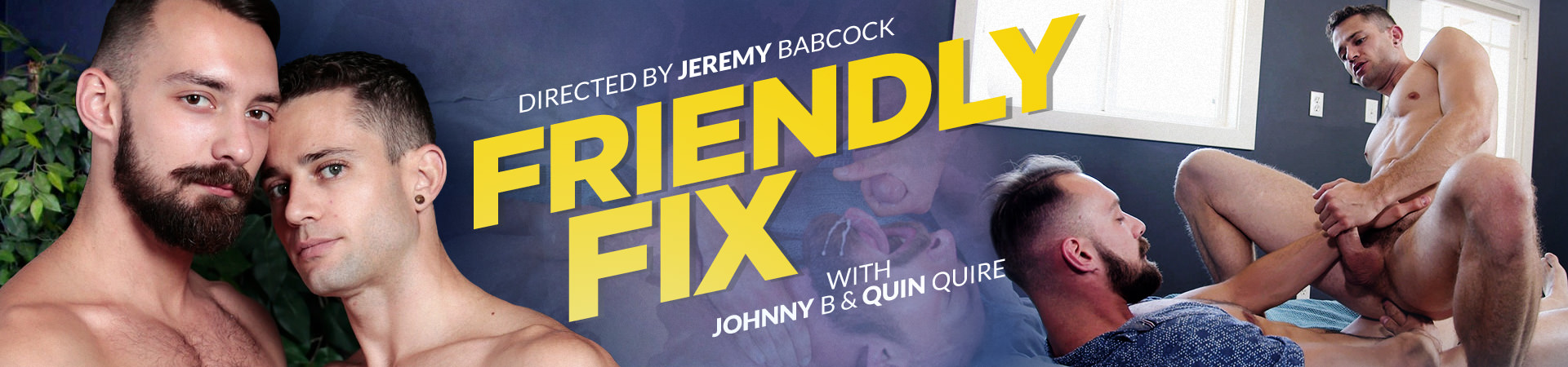 Friendly Fix Featuring Johnny B and Quin Quire