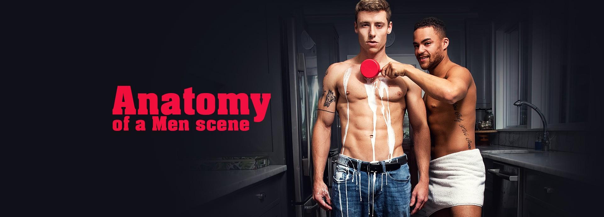 Men Anatomy Of A Men Scene
