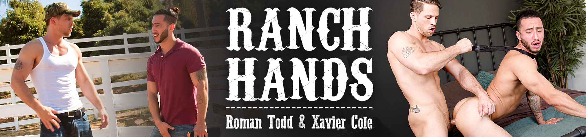 Ranch Hands Featuring Roman Todd and Xavier Cole