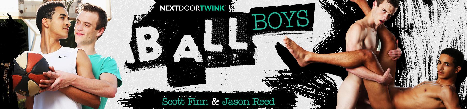 Ball Boys Featuring Jason Reed and Scott Finn
