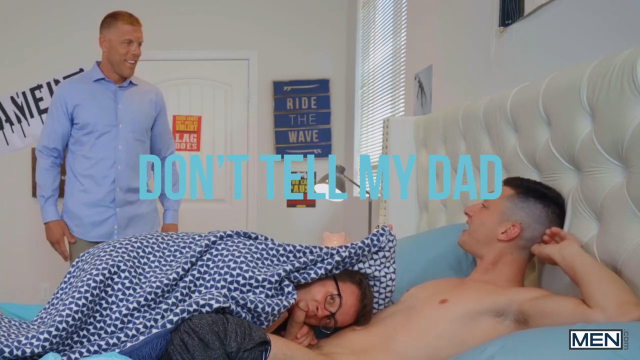 Don't Tell My Dad (Bareback) Featuring Logan Cross and Tristan Hunter