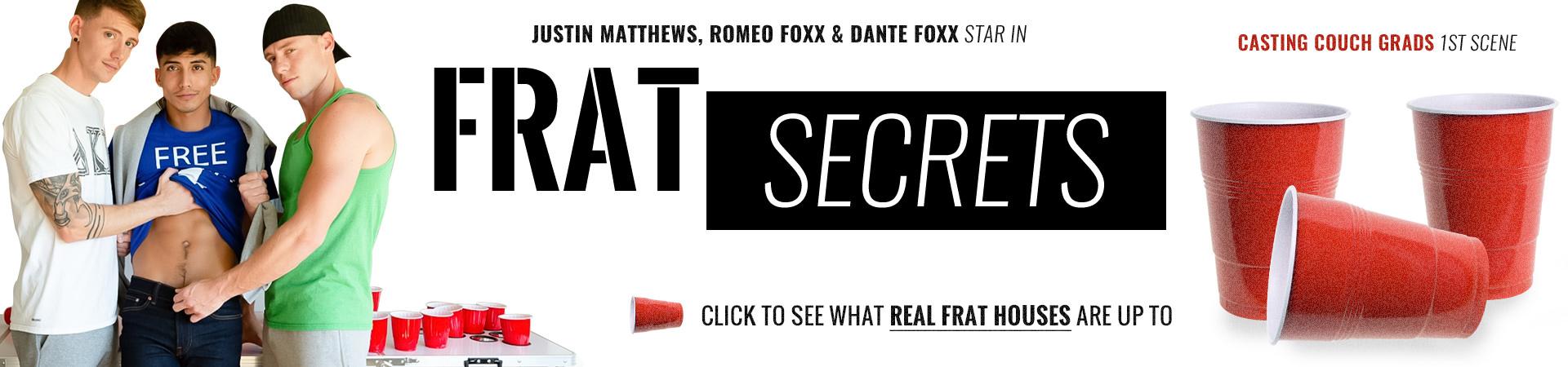 Frat Secrets Featuring Dante Foxx, Justin Matthews, Romeo Foxx