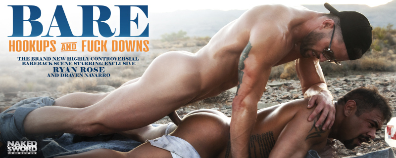 BARE: Hookups And Fuckdowns, Scene 2 Featuring Draven Navarro and Ryan Rose