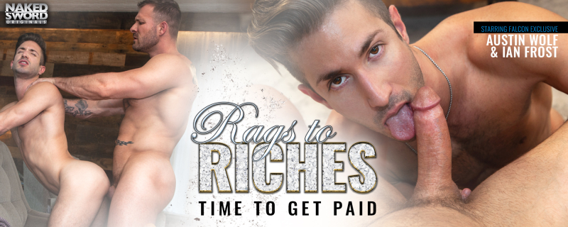 NakedSword Rags To Riches, Scene 3 Featuring Austin Wolf and Ian Frost
