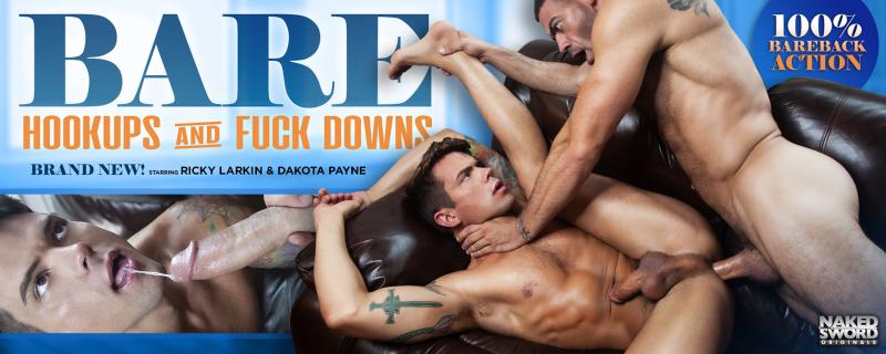 NakedSword BARE: Hookups And Fuckdowns, Scene 4 Featuring Dakota Payne and Ricky Larkin