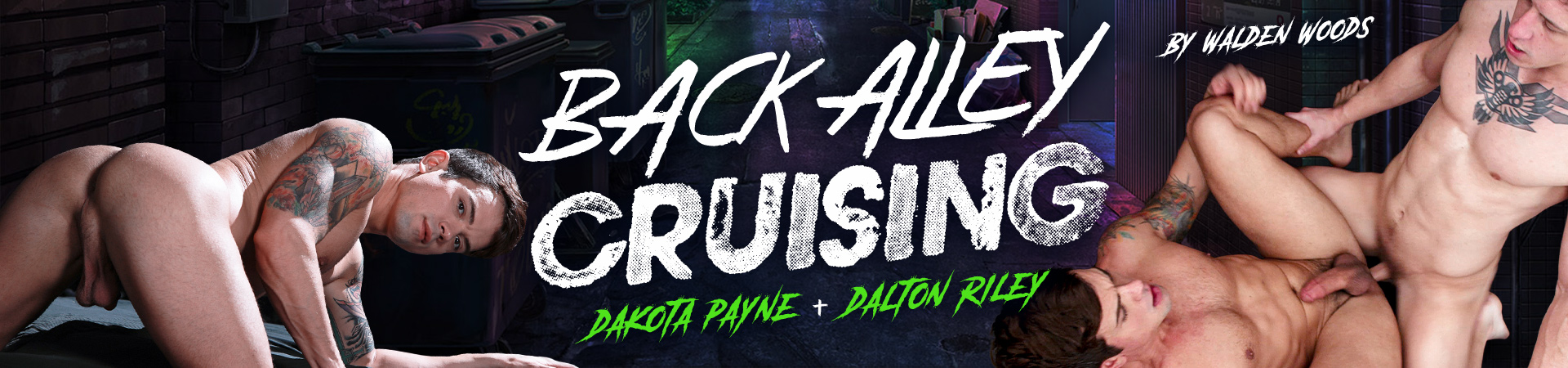 Back Alley Cruising Featuring Dakota Payne and Dalton Riley