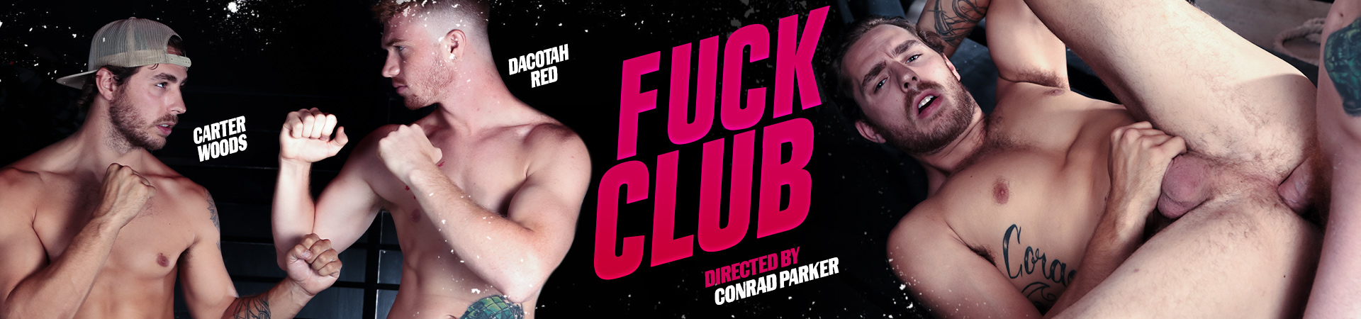 Fuck Club Featuring Carter Woods and Dacotah Red