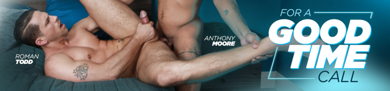 For A Good Time Call Featuring Anthony Moore and Roman Todd