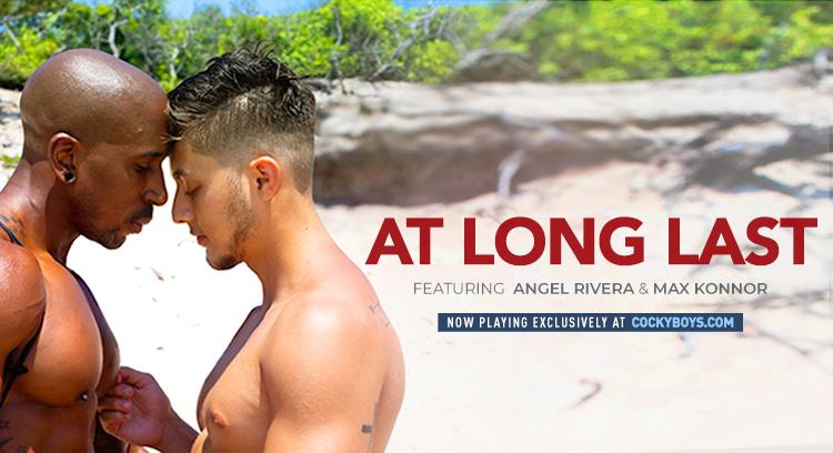 Cockyboys At Long Last Featuring Angel Rivera & Max Konnor (BAREBACK)