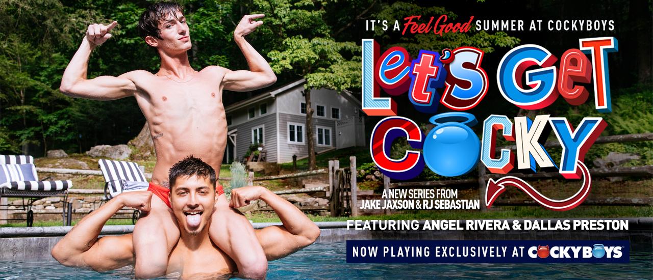 Cockyboys Let's Get Cocky Angel Rivera & Dallas Preston